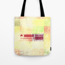 A mother's heart is a patchwork of love Tote Bag