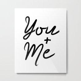 Printable Art You & Me Typography Art Inspirational Print Wall Art Motivational Print Metal Print