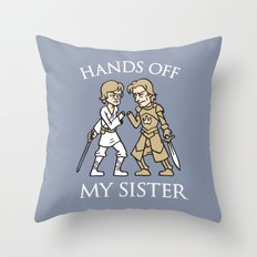 Hands Off My Sister Throw Pillow
