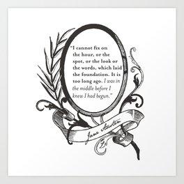 "Jane Austen ""In the Middle"" Art Print"
