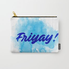 Friyay! Carry-All Pouch