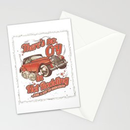 There's No Cry In Hot Rodding Classic Old Car Racing Modern American Cars Racer Gifts Stationery Cards