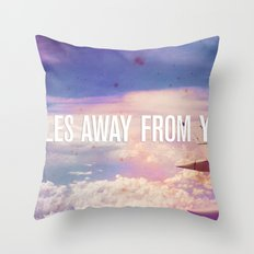 Miles Away From You Throw Pillow