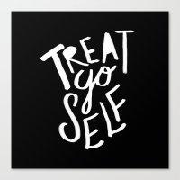 treat yo self Canvas Prints featuring Treat Yo Self II by Leah Flores