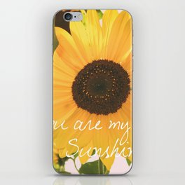 You are my sunshine... iPhone Skin