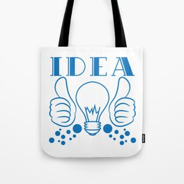 """Idea"" tee design. Makes a nice gift to your creative and fabulous friend! Go get yours now!  Tote Bag"