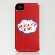 She Doesn't Even Go Here quote from the movie Mean Girls Slim Case iPhone (4, 4s)