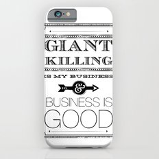 Giant Killing is My Business... iPhone 6s Slim Case