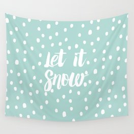 Let it snow modern typography handdrawn snowflakes Wall Tapestry