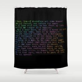 Rainbow Shakespeare! (Balcony Scene, Black Background) Shower Curtain