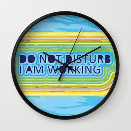 Do not disturb I am working Wall Clock