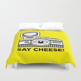 Say Cheese! Duvet Cover