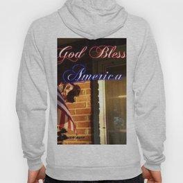 """""""God Bless America"""" Hoody"""