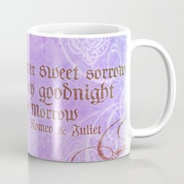 Parting is such bitter sweet sorrow - Romeo & Juliet Quote Coffee Mug