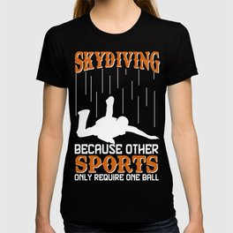 Great Costume For Skydiving Lover. T-shirt
