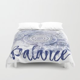 Blue Watercolor Mandala Painting with Word Balance Duvet Cover
