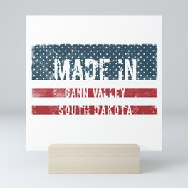 Made in Gann Valley, South Dakota Mini Art Print