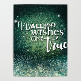 May all your wishes come true Poster