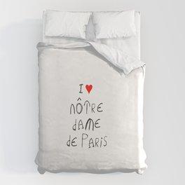 I love notre dame de Paris 2 Duvet Cover