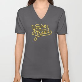 You're Doing Great Unisex V-Neck