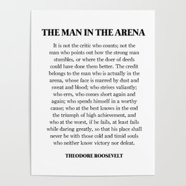 The Man In The Arena, Theodore Roosevelt, Daring Greatly Poster
