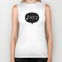 jazz Biker Tanks featuring Jazz by Abel Fdez