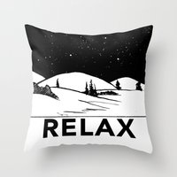 relax Throw Pillows featuring Relax by notalkingplz
