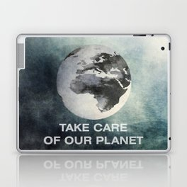 Take care of our planet #2 Laptop & iPad Skin