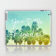 You - Me - Paradise Laptop & iPad Skin