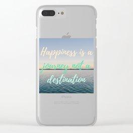 Happiness is a journey not a destination | La felicidad es un viaje no un destino Clear iPhone Case