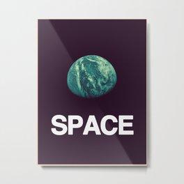 It's Space. Metal Print
