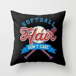 Funny Softball Hair Don't Care Baseball Sport Gift Throw Pillow