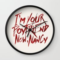 boyfriend Wall Clocks featuring I'm Your Boyfriend Now by Nick Casale - Horror, Sci Fi & More