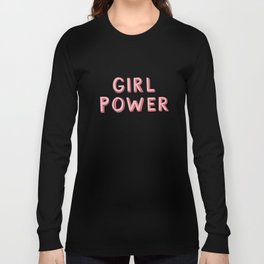 Girl Power Long Sleeve T-shirt