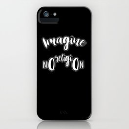 Imagine No Religion - Gift iPhone Case