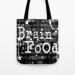 Brain Food - Read to Feed Your Brain! Tote Bag