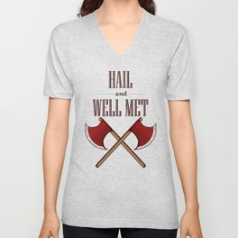 Hail and Well Met Unisex V-Neck