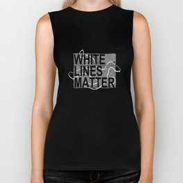 white lines matter Biker Tank