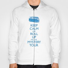 Calmly Roll Up For The Mystery Tour Hoody