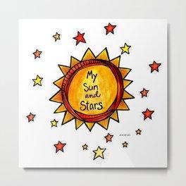 My Sun and Stars Metal Print