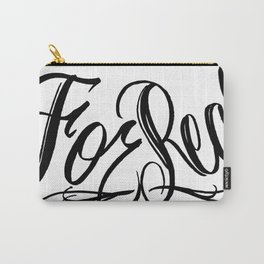 For Real Carry-All Pouch