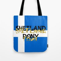 pony Tote Bags featuring Shetland Pony by mailboxdisco