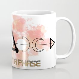This is Not a Phase Coffee Mug