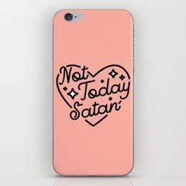 not today satan I iPhone Skin