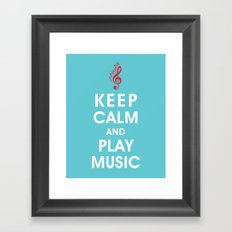 Keep Calm and Play Music Framed Art Print