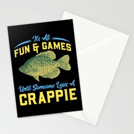 It's All Fun And Games Until Someone Loses A Crappie Stationery Cards
