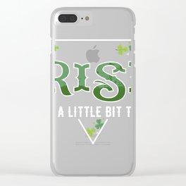 Irish I Was a Bit Taller Fun St Patrick's Day print Clear iPhone Case