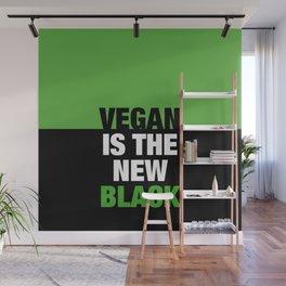 VEGAN is the new black Wall Mural