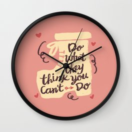 Motivation Girly Quote Wall Clock