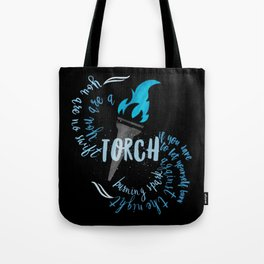 light the darness - a torch Tote Bag